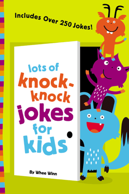 Lots of Knock-Knock Jokes for Kids - Zondervan
