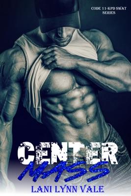 Center Mass - Lani Lynn Vale pdf download