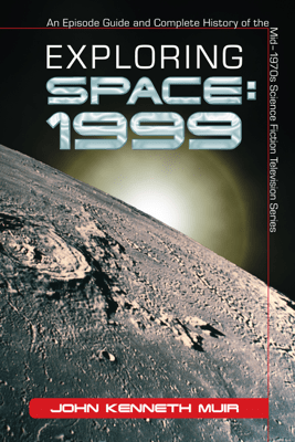 Exploring Space: 1999 - John Kenneth Muir