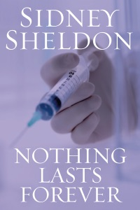 Nothing Lasts Forever - Sidney Sheldon pdf download