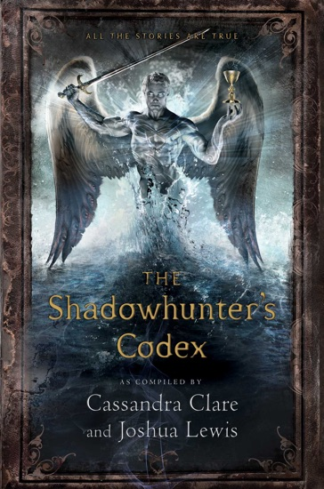 The Shadowhunter's Codex by Cassandra Clare PDF Download