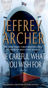 Be Careful What You Wish For - Jeffrey Archer pdf download