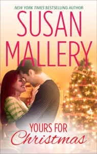 Yours for Christmas - Susan Mallery pdf download