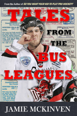 Tales from the Bus Leagues - Jamie McKinven