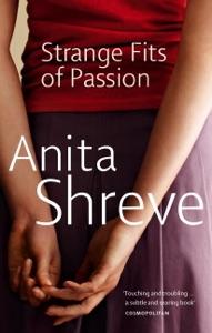 Strange Fits Of Passion - Anita Shreve pdf download