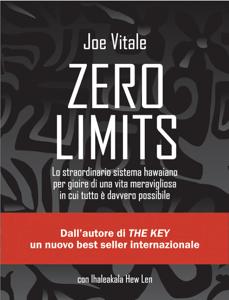 Zero Limits - Joe Vitale & Ihaleakala Hew Len pdf download