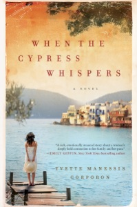 When the Cypress Whispers - Yvette Manessis Corporon pdf download