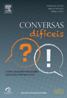 Conversas difíceis - Douglas Stone, Bruce Patton & Sheila Heen pdf download