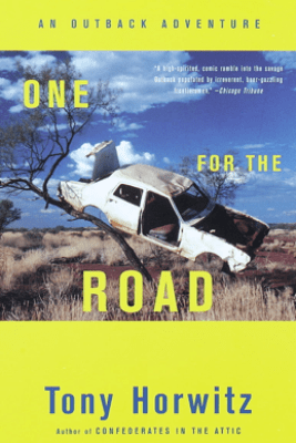 One for the Road - Tony Horwitz