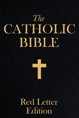 Catholic Bible - Catholic Church