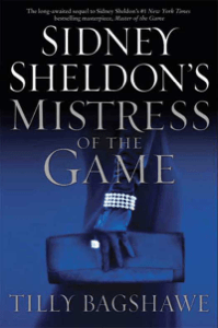 Sidney Sheldon's Mistress of the Game - Sidney Sheldon & Tilly Bagshawe pdf download