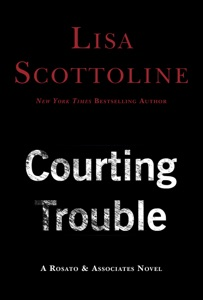 Courting Trouble - Lisa Scottoline pdf download