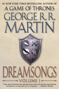 Dreamsongs: Volume I - George R.R. Martin & Gardner Dozois pdf download