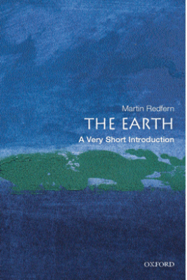 The Earth: A Very Short Introduction - Martin Redfern