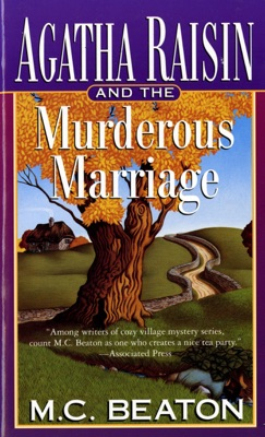Agatha Raisin and the Murderous Marriage - M.C. Beaton pdf download