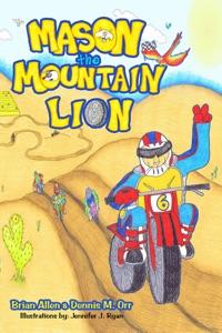 Mason the Mountain Lion - Brian Allen, Dennis Orr & Jennifer Ryan pdf download