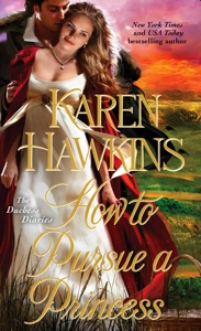 How to Pursue a Princess - Karen Hawkins pdf download