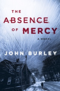 The Absence of Mercy - John Burley pdf download