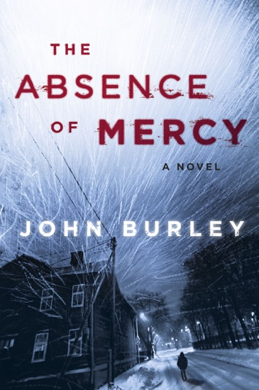 The Absence of Mercy by John Burley PDF Download