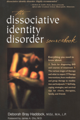 The Dissociative Identity Disorder Sourcebook - Deborah Bray Haddock