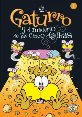 Gaturro 1. Gaturro y el misterio de las cinco Ágathas  - Nik pdf download