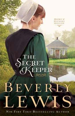 The Secret Keeper (Home to Hickory Hollow Book #4) - Beverly Lewis pdf download