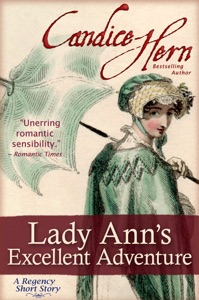 Lady Ann's Excellent Adventure (A Regency Short Story) - Candice Hern pdf download