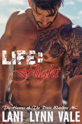 Life to my Flight - Lani Lynn Vale pdf download