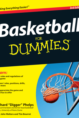 Basketball For Dummies - Richard Phelps, Tim Bourret & John Walters