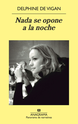 Nada se opone a la noche - Juan Carlos Duran & Delphine de Vigan pdf download