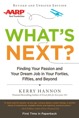 What's Next? Updated - Kerry Hannon