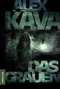 Das Grauen - Alex Kava pdf download
