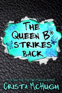 The Queen B* Strikes Back - Crista McHugh pdf download