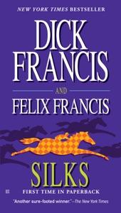 Silks - Dick Francis & Felix Francis pdf download