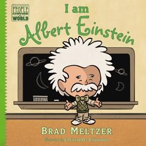 I am Albert Einstein - Brad Meltzer & Christopher Eliopoulos pdf download