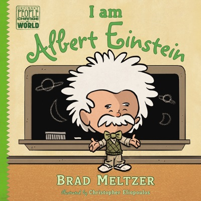 I am Albert Einstein - Brad Meltzer & Christopher Eliopoulos pdf download