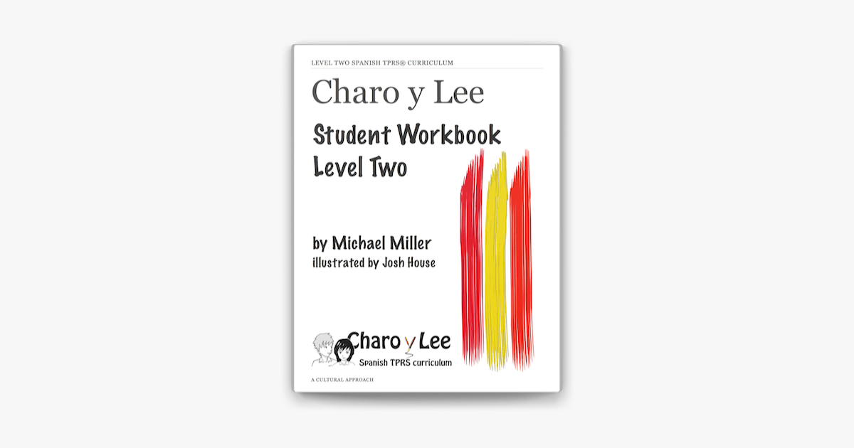 Charo y Lee Student Workbook Level Two on Apple Books