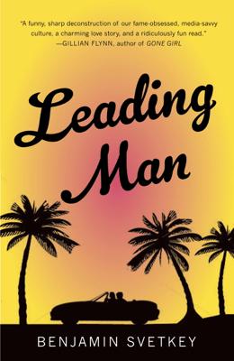 Leading Man - Benjamin Svetkey pdf download