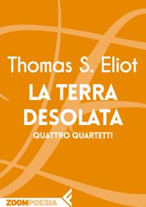 La terra desolata - Thomas S. Eliot pdf download