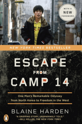 Escape from Camp 14 - Blaine Harden