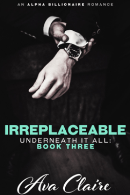 Irreplaceable - Ava Claire