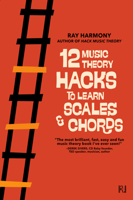 12 Music Theory Hacks to Learn Scales & Chords - Ray Harmony