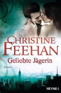 Geliebte Jägerin - Christine Feehan pdf download