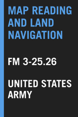 Map Reading and Land Navigation - United States Army