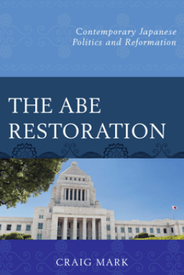 The Abe Restoration - Craig Mark
