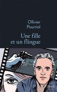 Une fille et un flingue - Ollivier Pourriol pdf download