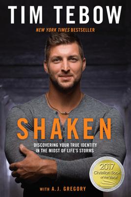 Shaken - Tim Tebow & A. J. Gregory