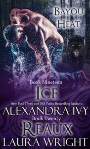 Ice/Reaux - Laura Wright & Alexandra Ivy pdf download