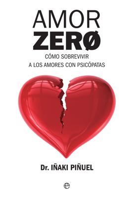 Amor Zero - Iñaki Piñuel pdf download