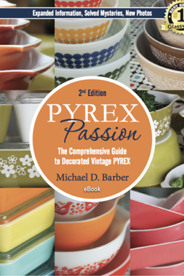 PYREX Passion (2nd ed.) - Michael D. Barber